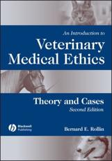 An Introduction to Veterinary Medical Ethics
