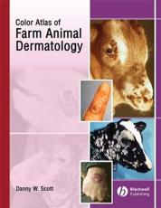 A Color Atlas of Farm Animal Dermatology