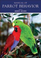 Manual of Parrot Behavior