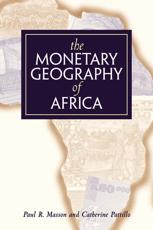 The Monetary Geography of Africa
