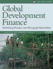 Global Development Finance: Mobilizing Finance and Managing Vulnerability
