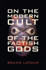 ISBN: 9780822348252 - On the Modern Cult of the Factish Gods