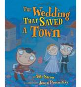 The Wedding That Saved Town
