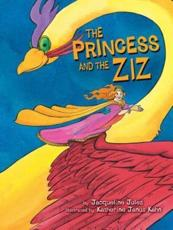 The Princess and the Ziz