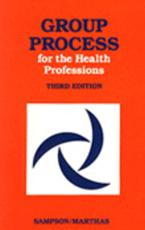 Group Process for the Health Professions