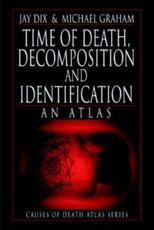 Time of Death, Decomposition and Identification