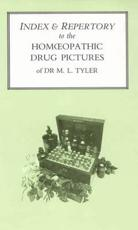 Index and Repertory to the Homoeopathic Drug Pictures