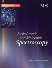 ISBN: 9780854046676 - Basic Atomic and Molecular Spectroscopy