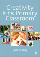 ISBN: 9780857027641 - Creativity in the Primary Classroom