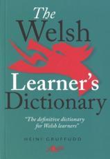 The Welsh Learners Dictionary Geiriadur Y Dysgwyr