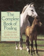 Complete Book of Foaling