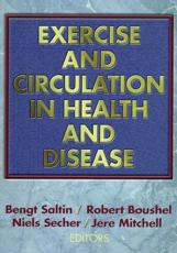 Exercise and Circulation in Health and Disease