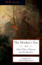 The Monkeys Paw and Other Tales of Mystery and the Macabre