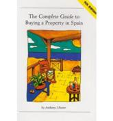 The Complete Guide to Buying a Property in Spain