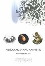 Aids, Cancer and Arthritis