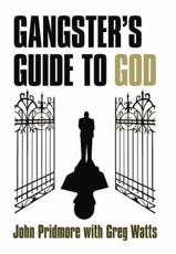 A Gangsters Guide to God