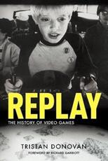 ISBN: 9780956507204 - Replay: the History of Video Games