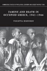 ISBN: 9781107405431 - Famine and Death in Occupied Greece, 1941-1944