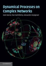 ISBN: 9781107626256 - Dynamical Processes on Complex Networks