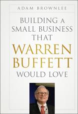ISBN: 9781118138885 - Building a Small Business That Warren Buffett Would Love
