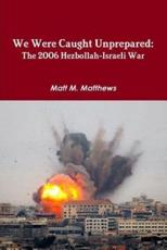 ISBN: 9781257117758 - We Were Caught Unprepared