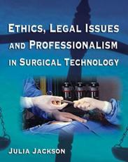 Ethics,Legal Issues in Surgical Technics