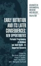 Early Nutrition and Its Later Consequences, New Opportunities