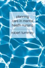 Planning Care in Mental Health Nursing