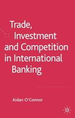 ISBN: 9781403941329 - Trade, Investment and Competition in International Banking