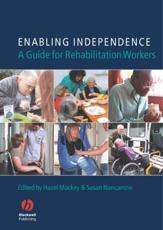 Enabling Independence: A Guide for Rehabilitation Workers
