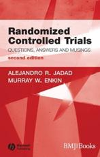 Randomised Controlled Trials: Questions, Answers, and Musings