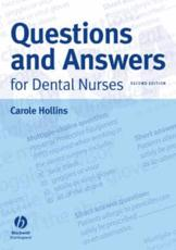 Questions and Answers for Dental Nurses