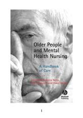 Older People and Mental Health Nursing: A Handbook of Care