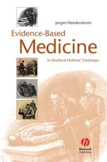 Evidence-based Medicine in Sherlock Holmes' Footsteps