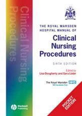 Royal Marsden Manual of Clinical Nursing Procedures