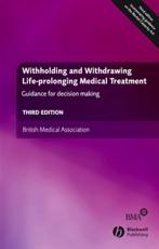 Withholding and Withdrawing Life Prolonging Medical Treatment