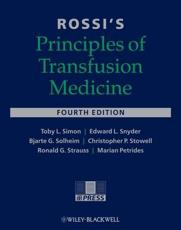 Rossis Principles of Transfusion Medicine