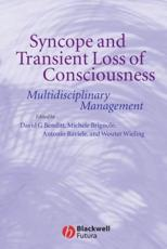 Syncope and Transient Loss of Consciousness: Multidisciplinary Management