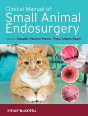ISBN: 9781405190015 - Clinical Manual of Small Animal Endosurgery