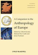 ISBN: 9781405190732 - A Companion to the Anthropology of Europe