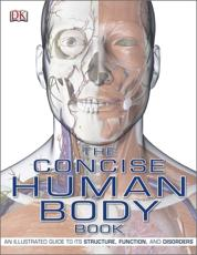 ISBN: 9781405340410 - The Concise Human Body Book