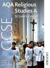 AQA GCSE Religious Studies A: St Lukes Gospel