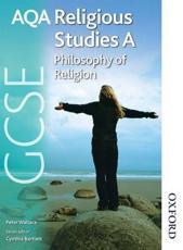 AQA GCSE Religious Studies A: Philosophy of Religion