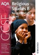 AQA GCSE Religious Studies B: Religion and Life Issues