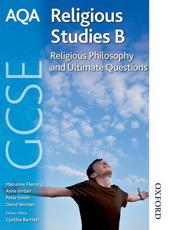 AQA GCSE Religious Studies B: Religious Philosophy and Ultimate Questions