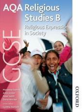 AQA GCSE Religious Studies B: Religious Expression in Society