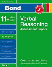 ISBN: 9781408516232 - Bond Verbal Reasoning Assessment Papers 10-11+ Years Book 2