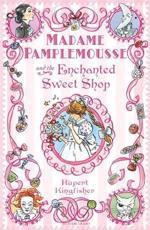 ISBN: 9781408805060 - Madame Pamplemousse and the Enchanted Sweet Shop