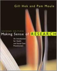 Making Sense of Research: An Introduction for Health and Social Care Practitioners