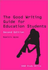 The Good Writing Guide for Education Students